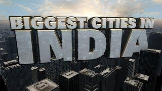 Top Ten Biggest Cities in India 2014