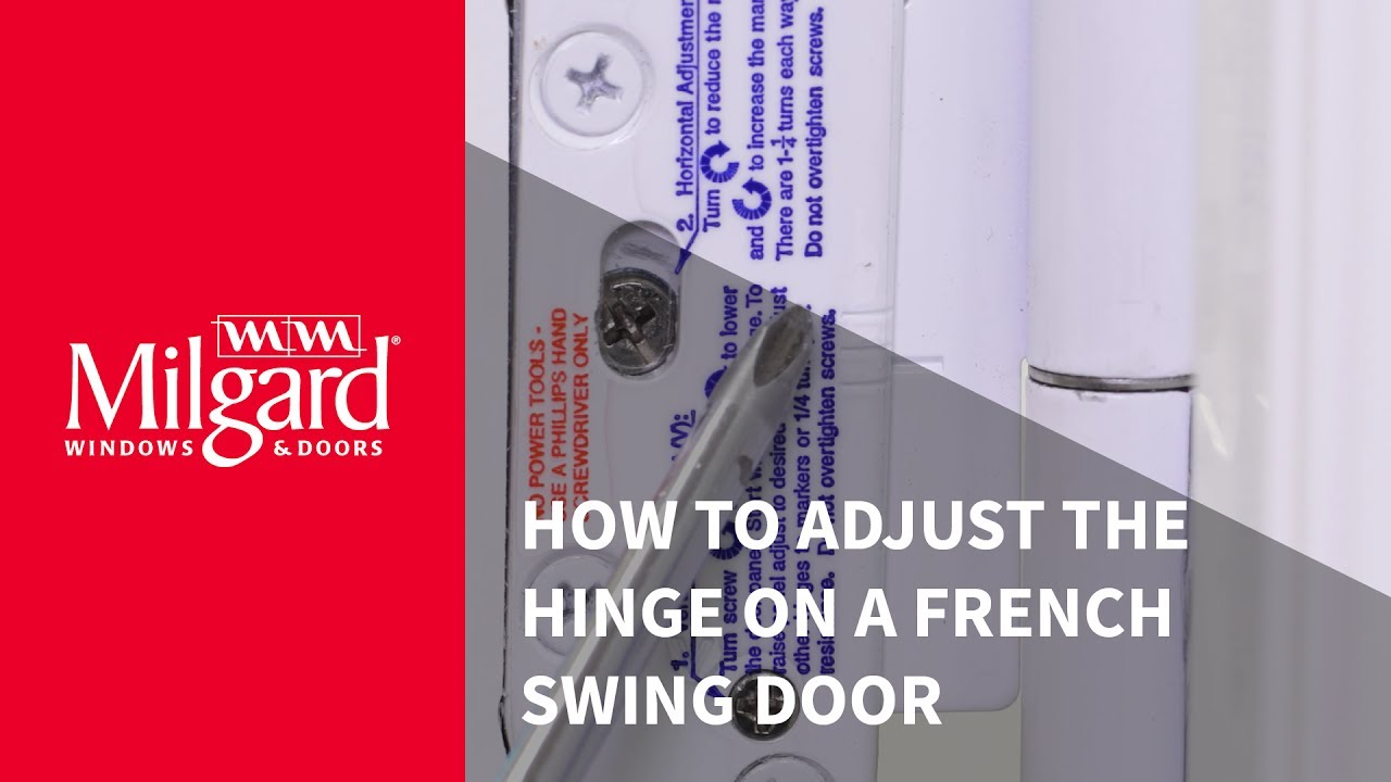 How To Adjust The Hinge On A French Swing Patio Door Youtube