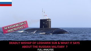 ANOTHER DAY, ANOTHER RUSSIAN SUBMARINE ENCOUNTERS A MAJOR MISHAP !