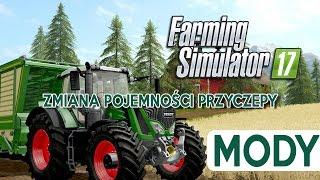 Zmiana pojemności przyczepy - Farming Simulator 17 - mody