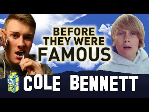 COLE BENNETT | Before They Were Famous | Lyrical Lemonade