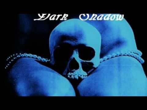 Dark Shadow - Dead or Solitude