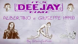 DEEJAY TIME (1998) Albertino e Giuseppe