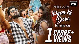 Pyar Ki Dose - Villain HD.mp4