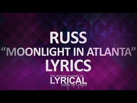 Russ - Moonlight In Atlanta Lyrics