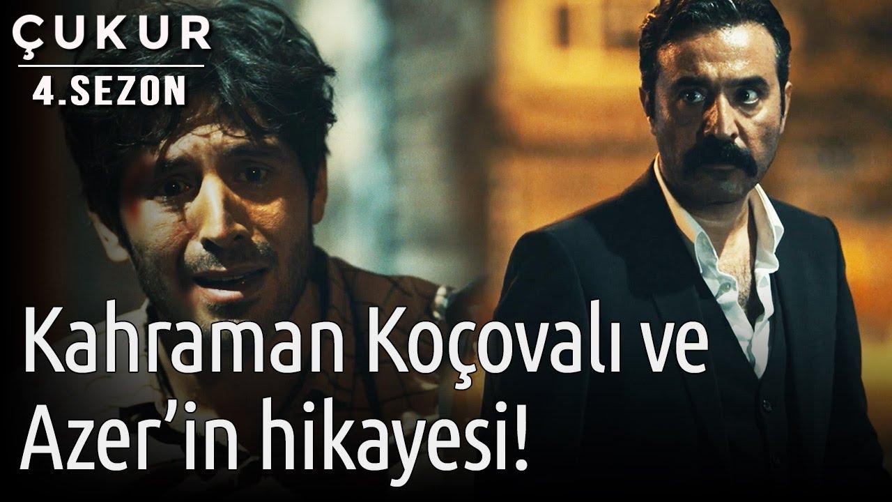 Download Çukur 4.Sezon 3.Bölüm - Kahraman Koçovalı ve Azer'in Hikayesi!