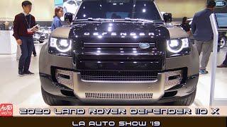 2020 Land Rover Defender 110 X - Exterior And Interior - LA Auto Show 2019