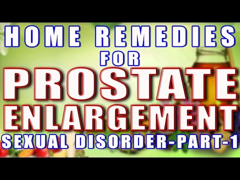 Home Remedies for Prostate Enlargement Part 1 II घरलू नुस्खो