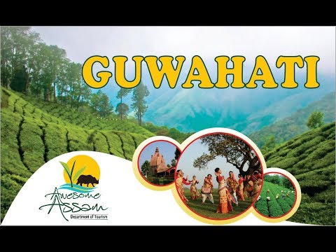 Guwahati | Assam Tourism | Top Places to Visit in Assam | Incredible India