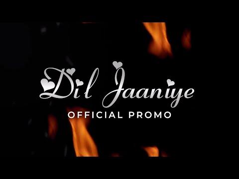 DIL JAANIYE - Nafees Singer | Official Video Promo | Teaser | Trailer