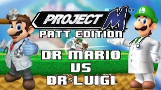 Project M: Patt Edition (1080p) - Dr Mario VS Dr Luigi