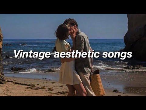 Vintage Aesthetic Songs Youtube
