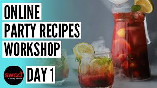 Party Recipes (Day 1) | Free Online Cooking Class | Party menu at home | Meal For Your Party