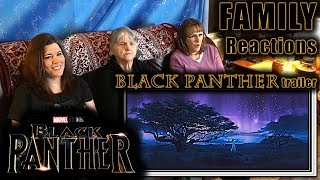 BLACK PANTHER trailer | FAMILY Reactions