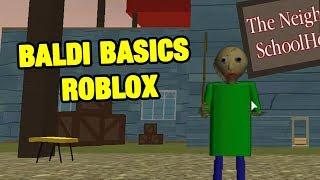 BALDI BASICS ROBLOX | Die Grundlagen des Nachbarn in Bildung und Lernen