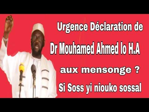 Urgent déclaration Dr. Mouhammad Ahmad LO Le mansogne si soss yiko wa Tassawouff, tasawwuf ......