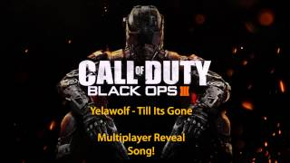 Call of Duty: Black Ops 3 Multiplayer Gameplay  Song (Yelawolf - Till It