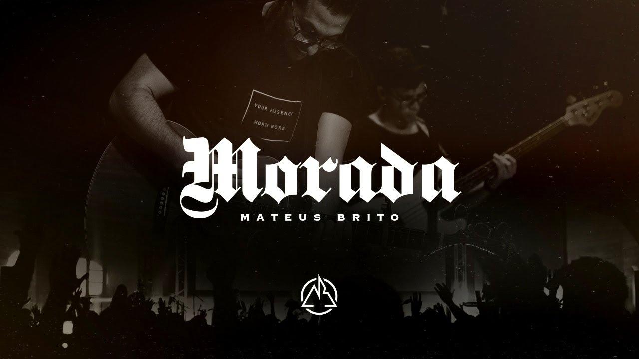 Mateus Brito - Morada (Ao Vivo)