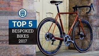 Top 5 - Stunning Custom Bikes of Bespoked