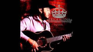 Erick Reyna (En Vivo )- La Parranda Va Empesar (Cover)
