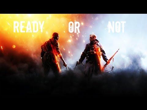 Battlefield 1 - Ready or Not [GMV]