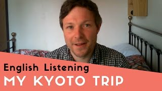 My Trip to Kyoto thumbnail picture.