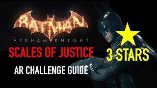 Batman Arkham Knight - Scales of Justice AR Challenge - 3 Stars - Batman