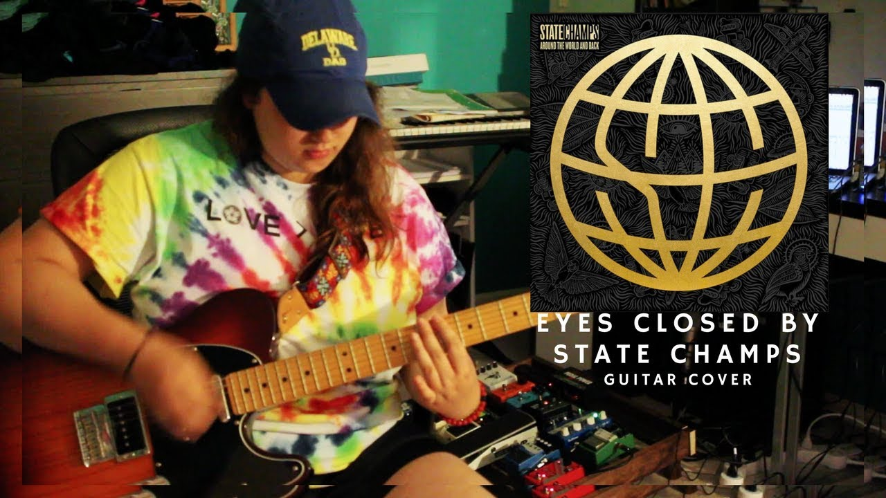 Eyes Closed - State Champs (Guitar cover)
