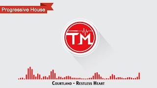 Courtland - Restless Heart