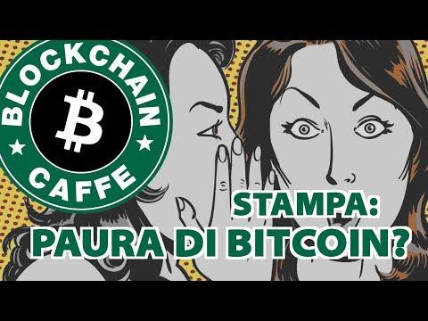 Stampa: Paura di Bitcoin? | Blockchain Caffè
