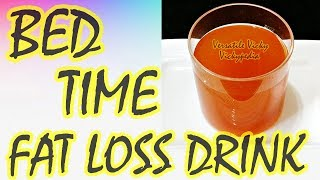Bed Time Drink : How To Lose Belly Fat Overnight | Overnight Drink For Weight Loss
