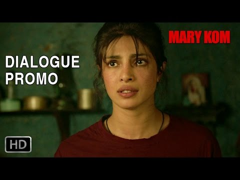 Magnificent Mary! - Dialogue Promo 1 - Mary Kom | Priyanka Chopra | In Cinemas NOW