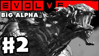 Evolve Big Alpha - Gameplay Walkthrough Part 2 - Teamwork with Friends! (1080p 60fps HD PC Gameplay)