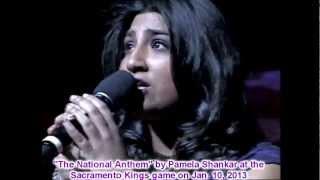 Pamela Shankar Singing The National Anthem