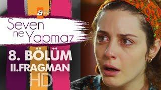 Video Seven Ne Yapmaz - 8. Bölüm 2. Fragman download MP3, 3GP, MP4, WEBM, AVI, FLV Desember 2017