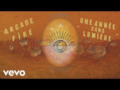 arcade-fire---une-annee-sans-lumiere-(official-audio)