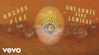 Arcade Fire - Une Annee Sans Lumiere (Official Audio) YouTube Videos