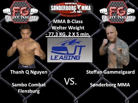 FG Fight Night 17 Thanh Q Nguyen VS Steffan Gammelgaard