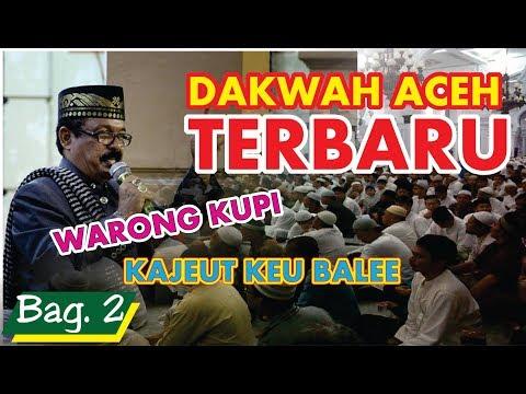 DAKWAH ACEH TERBARU 2018 | Tgk. Yusri Puteh #Bag. 2 - Di Kota Langsa