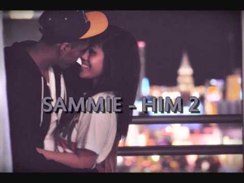 Sammie - Him two