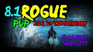 8.1 Subtlety Rogue PvP - More Quality CC Chains! 2v2 W/commentary
