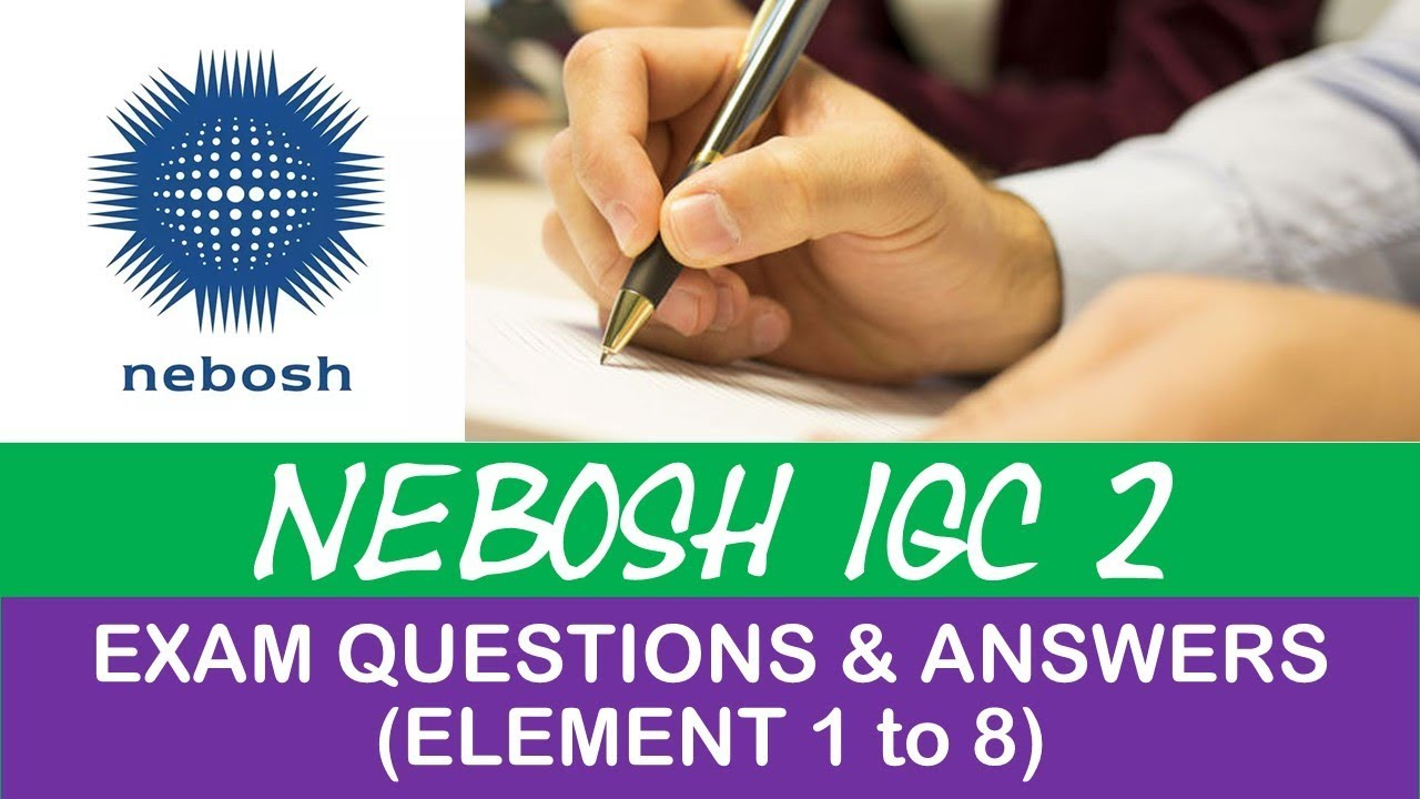 Exam answers and igc pdf nebosh questions