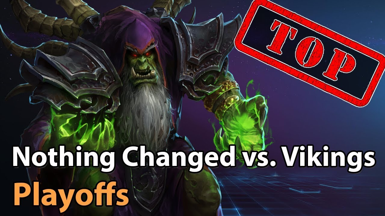 ► EPIC: Nothing Changed vs. The Vikings - Playoffs - Heroes of the Storm