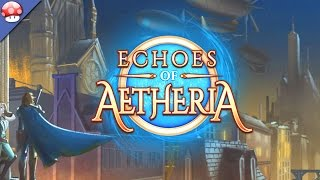 Echoes Of Aetheria Gameplay [PC/60FPS/1080p]