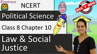 NCERT Class 8 Political Science / Polity / Civics Chapter 10: Law and Social Justice