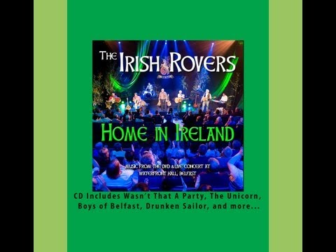 Irish Rovers, Wasn't That A Party - LIVE in Belfast