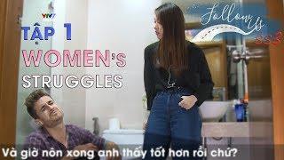 Follow us mùa 3 - Tập 1 | Women's Struggles | Học tiếng Anh đơn giản (Eng/Viet sub)