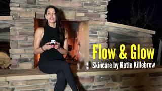 Flow & Glow Skincare by Katie Killebrew