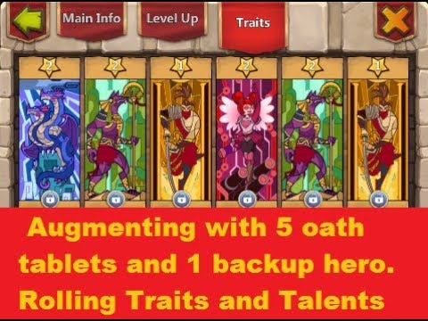 Augmenting With 5 Oath Tablets 1 Backup Hero, Rolling Traits And Talents  Castle Clash