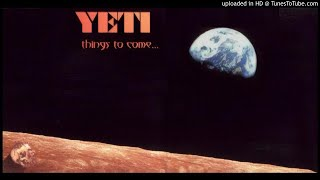Yeti - Est Mort [HQ Audio] Things to Come... 2000